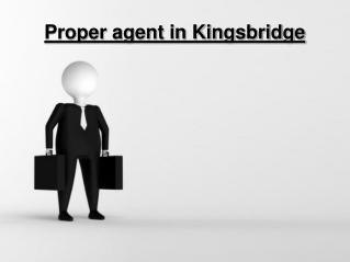 Proper agent in Kingsbridge