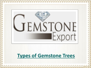 Types of Gemstone Tree