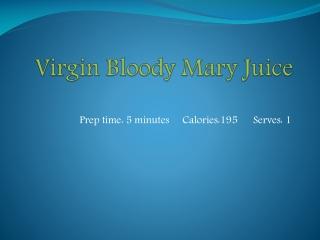 Virgin Bloody Mary Juice