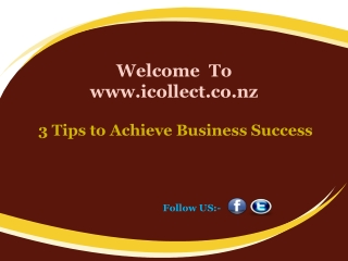 3 Tips to Achieve Business Success