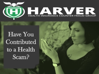 Harver Health Insurance Counter Fraud Group: Have You Contri