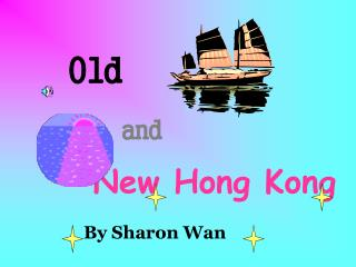 Old New Hong Kong and