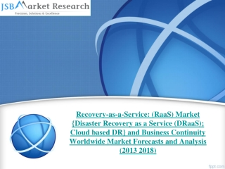 JSB Market Research : Recovery-as-a-Service: (RaaS) Market