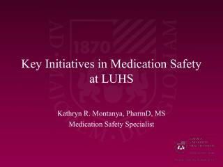 key initiatives in medication safety at luhs