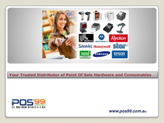 Your Trusted Distributor of Point of Sale Hardwar