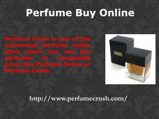 Perfume Buy Online Only at Perfume Crush
