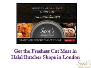 Get the Freshest Cut Meat in Halal Butcher Shops in London