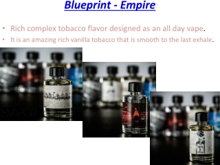 Blueprint - Empire E-liquid fro Dcvapor
