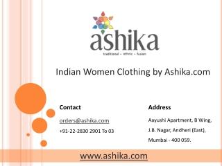 Indian Women Clothing by Ashika.com