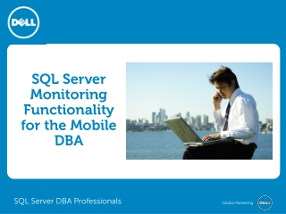 SQL Server Monitoring Tools and Functionality for the Mobile