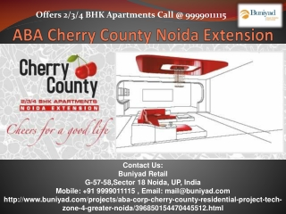 Cherry County Noida Extension - Buniyad Real Estate Services
