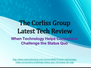 The Corliss Group Latest Tech Review: When Technology Helps