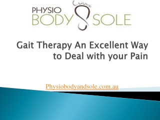 Gait Therapy-An Excellent Way to Deal with your Pain