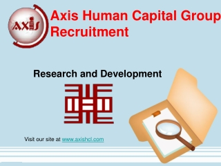 Axis Human Capital Group Recruitment: Research and Dev't