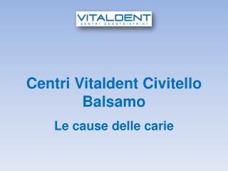 Vitaldent Civitello Balsamo