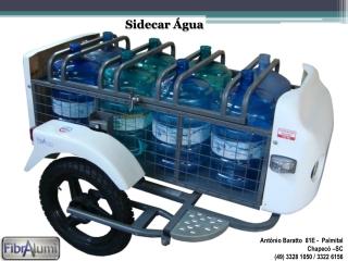 Sidecar Água