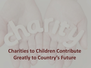 Charities Helping Children in Need