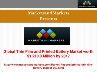 Global Thin Film and Printed Battery Market worth $1,210.3 Million by 2017