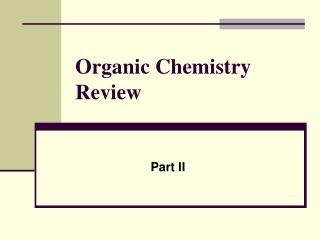 Basic Organic Chemistry I