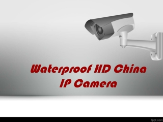 Waterproof HD China IP Camera