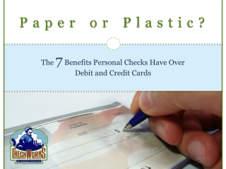7 Benefits Personal Check Have Over Debit and Credit Cards