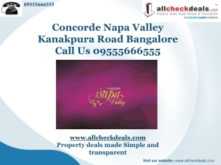 Concorde Napa Valley Bangalore � Call 0955566555
