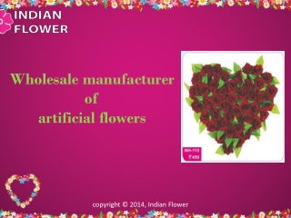 Wholesale manufacturer of artificial flowers