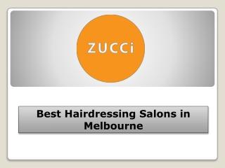 Best Hairdressing Salons in Melbourne