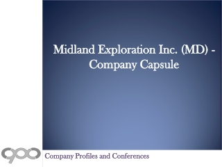 Midland Exploration Inc. (MD) - Company Capsule