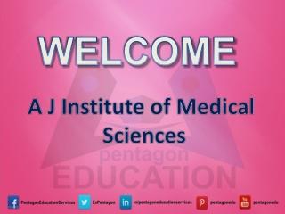 A J Medical College