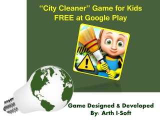 """City Cleaner"" Game for Kids - FREE at Google Play"