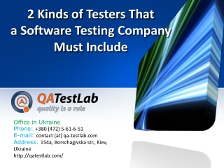 2 Kinds of Testers That a Software Testing Company Must Incl