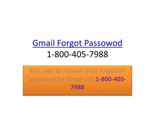 Gmail Forgot Password dial 1-800-405-7988