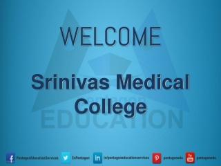 Srinivas Medical College
