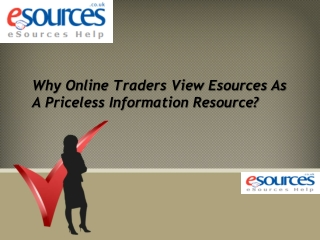 Why Online Traders View Esources As A Priceless Information