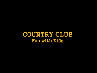 Country Club Fun With Kids