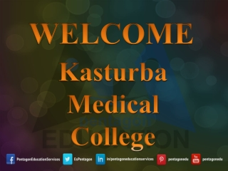 Kasturba Medical College