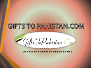 Occasion Gifts to Pakistan