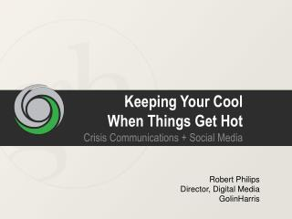 Keeping Your Cool When Things Get Hot
