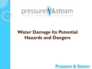 Water Damage-Its Potential Hazards and Dangers