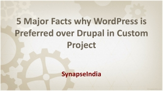 5 Major Facts why WordPress is Preferred over Drupal