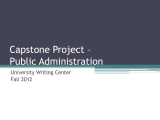 Capstone Project –  Public Administration