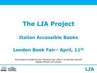 The L I A Project
