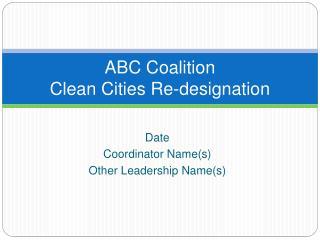 ABC Coalition Clean Cities Re-designation