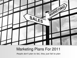 Marketing Plans For 2011