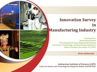 Innovation Survey in Manufacturing Industry