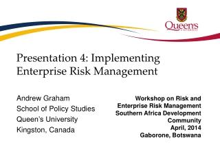 Presentation 4: Implementing Enterprise Risk Management