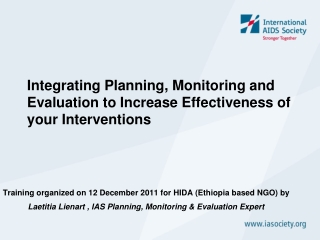 Integrating Planning, Monitoring and Evaluation to Increase Effectiveness of your Interventions