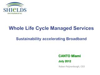 Whole Life Cycle Managed Services Sustainability  accelerating Broadband
