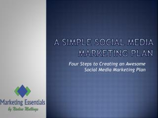 A simple Social media  Marketing Plan